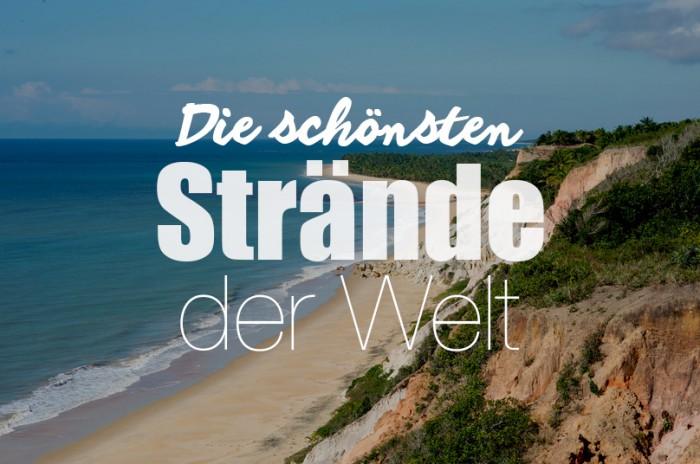 Die schönsten Strände der Welt | Julia Malchow.de