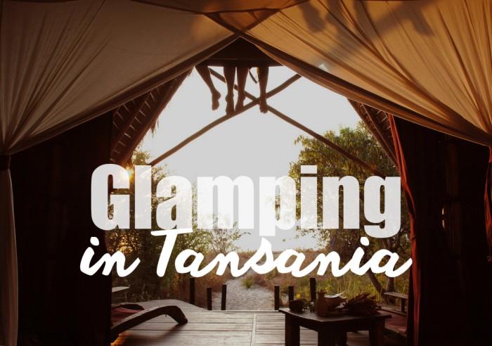 Reisetipp: Glamping in Tansania | Julia Malchow